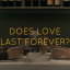 Does love last