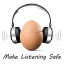 Egg_Make Listening Safe